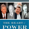 The Heart of Power: Health and Politics in the Oval Office – David Blumenthal and James Morone