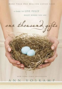 One Thousand Gifts – Ann Voskamp