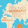 Prisoners of Geography – Tim Marshall