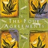 The Four Agreements: A Practical Guide to Personal Freedom – Don Miguel Ruiz